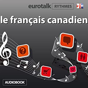 EuroTalk Rhythme le français canadien Audiobook
