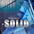 Solid (Tribe-adellic Records)