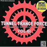 Tunnel Trance Force Vol.61