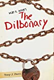 Dilby R. Dixon's the Dilbonary
