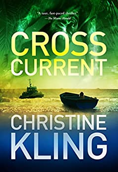 Cross Current (Seychelle Sullivan Suspense Book 2) by [Kling, Christine]