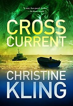 Cross Current (Seychelle Sullivan Book 2) by [Kling, Christine]