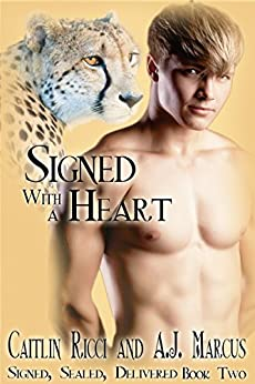 Signed with a Heart (Signed, Sealed, Delivered Book 2) by [Ricci, Caitlin, Marcus, A.J.]