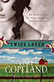 Twice Loved (Belles of Timber Creek, Book 1)