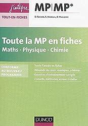 Toute la MP en fiches - Maths, Physique, Chimie - nouveau programme 2014