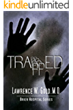 Trapped (Brier Hospital Series Book 6)