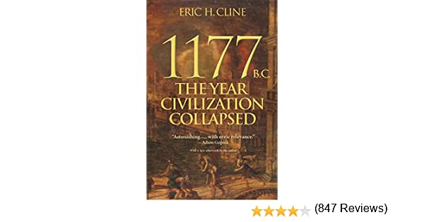 1177 B.C.: The Year Civilization Collapsed (Turning Points in ...