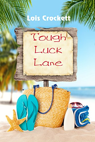 Tough Luck Lane by [Crockett, Lois]