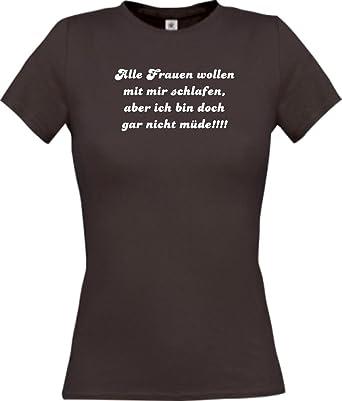 Shirtstown Lady T Shirt Lustige Spruche Alle Frau Wollen Mit Mir