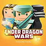 Ender Dragon Wars: An Adventure Novel Based on Minecraft | Innovate Media