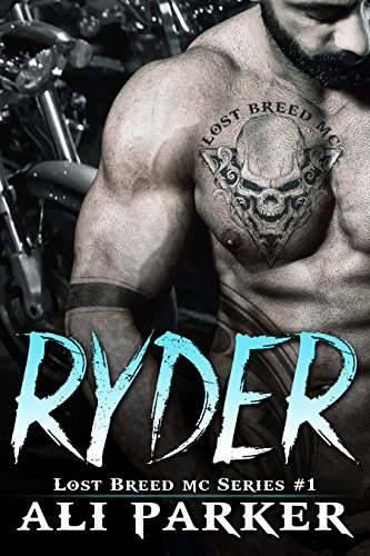 Ryder: (A Gritty Bad Boy MC Romance) (The Lost Breed MC Book 1) cover