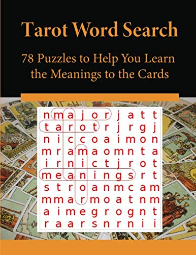 Tarot Word Search: 78 Puzzles to Help You Learn the Meanings to the Cards (Golden Tarot Dawn Cards)