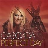 Perfect Day - Cascada