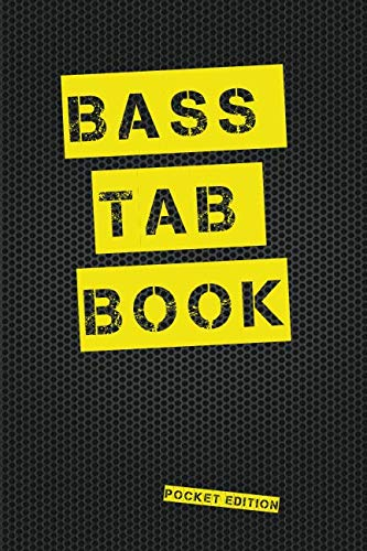 (Bass Tab Book Pocket Edition: Blank bass guitar tab paper Pocket Notebook featuring seven 4-line tablature staves per page with a