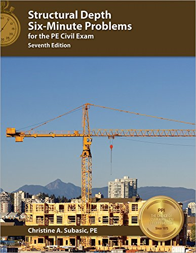 Structural Depth Six-Minute Problems for the PE Civil Exam