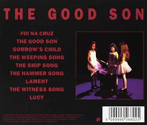 The Good Son (2010 Remastered Edition)