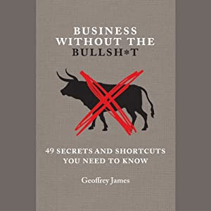 Business Without the Bullsh*t Audiobook