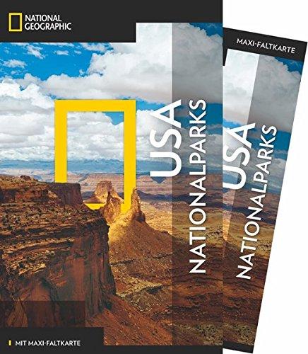 national-geographic-reisefhrer-usa-nationalparks-das-ultimative-reisehandbuch-mit-ber-500-adressen-und-praktischer-faltkarte-zum-herausnehmen-fr-alle-traveler-ng-traveller