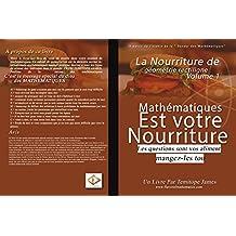 La nourriture de La Ligne droite de la Géométrie 1: Mathematiques est votre Nourriture (French Edition)