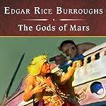 The Gods of Mars | Edgar Rice Burroughs