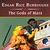 The Gods of Mars | Edgar Rice Burroughs