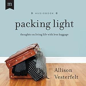 Packing Light Hörbuch