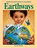 Earthways: Simple Environmental Activities for