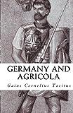 Germany and Agricola, Gaius Cornelius Tacitus, 1452858705