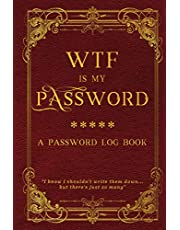 WTF is my password: Alphabetical internet password organizer logbook
