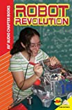Robot Revolution (Av2 Audio Chapter Books)