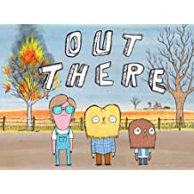 Out There Season 1