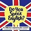 Les 1000 mots anglais les plus courants (Do you speak English?)