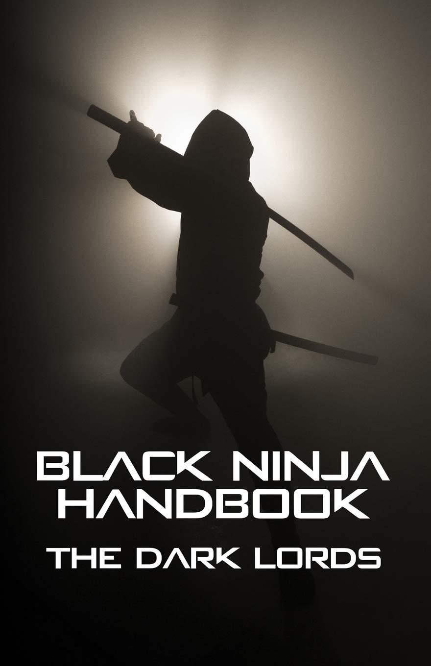 Black Ninja Handbook: The Dark Lords: 9781984014627: Amazon ...