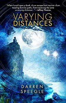 Varying Distances by [Speegle, Darren]
