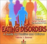 img - for Eating Disorders: A Guide for Families and Children (Guide for Families) book / textbook / text book
