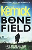 """The Bone Field (DI Ray Mason)"" av Simon Kernick"