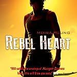 Rebel Heart   Moira Young