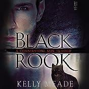 Black Rook: Cornerstone Run Trilogy, Book 1 | Kelly Meade