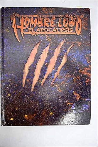 Hombre lobo : el apocalipsis: Amazon.es: Mark Rein-Hagen: Libros