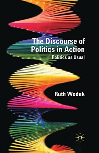 The Discourse of Politics in Action: Politics as Usual by Palgrave Macmillan