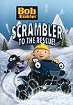 Bob the Builder - Scrambler to the Re...