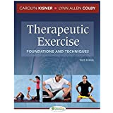 Therapeutic Exercise: Foundations and Techniques, 6th Edition