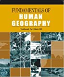 Fundamentals of Human Geography for Class - 12  - 12097