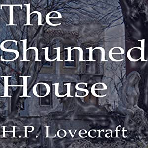 The Shunned House Audiobook