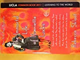 img - for The Immortal Life of Henrietta Lacks UCLA Common Book 2011 book / textbook / text book