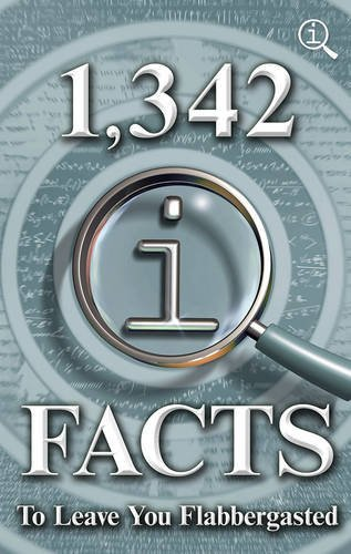 Download PDF 1,342 QI Facts To Leave You Flabbergasted