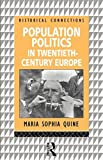 Population Politics in Twentieth Century Europe 1st Edition