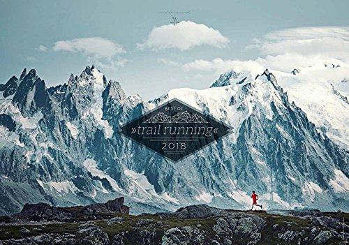 Best of Trail Running 2018: Unterwegs auf schmalen Pfaden