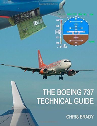 The Boeing 737 Technical Guide (Standard Budget Version) (Boeing 737 500 Jet)