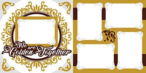"""""""We are Golden Together"""" Scrapbook Kit"""